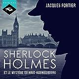 Sherlock Holmes et le mystère du Haut-Koenigsbourg