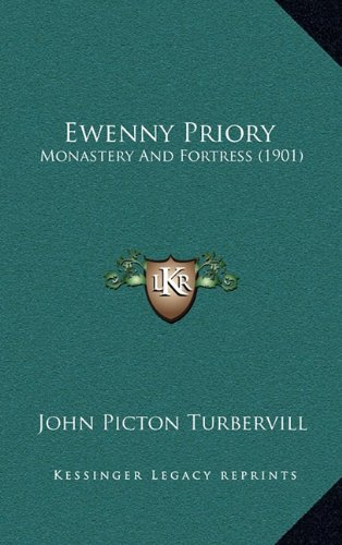 Ewenny Priory: Monastery and Fortress (1901)