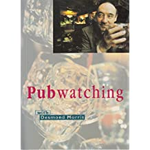Pubwatching with Desmond Morris