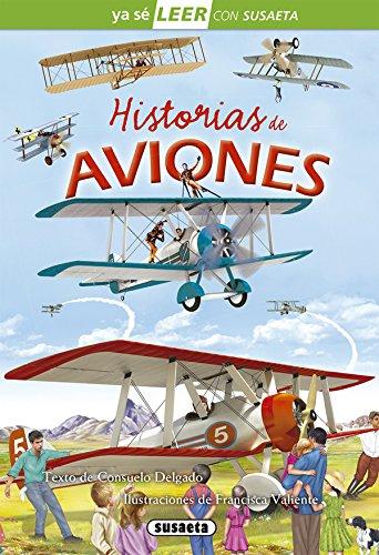 Historias de aviones (Ya sé LEER con Susaeta - nivel 2) por Susaeta Ediciones S A