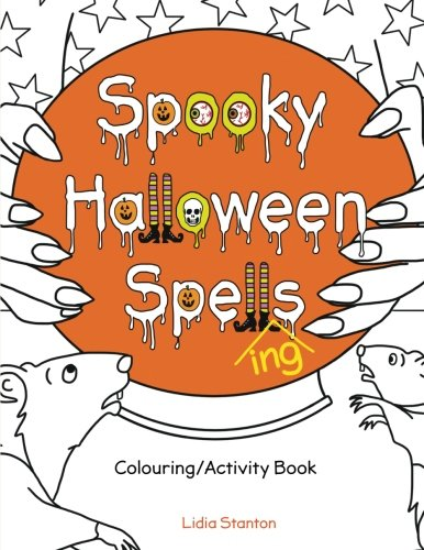 Spooky Halloween Spell(ing)s: Colouring/Activity Book