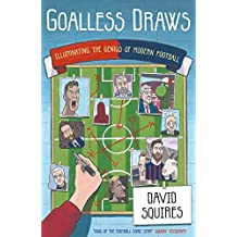 Goalless Draws: Illuminating the Genius of Modern Football
