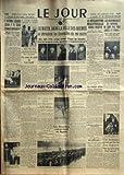 jour le no 28 du 28 01 1936 l avion lourd sera t il seul a nous defendre par ares la victoire italienne s affirme en ogaden un coup de pied au litvinoff dans la ville des brumes se deroulent les funerailles du roi marin la depouille de george v