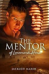 The Mentor of Lonemarsh House