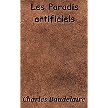 Les Paradis artificiels (Annoté) (French Edition)