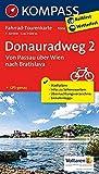Fahrrad-Tourenkarte Donauradweg 2, Von Passau über Wien nach Bratislava: Fahrrad-Tourenkarte. GPS-genau. 1:50000.: Fietsroutekaart 1:50 000 (KOMPASS-Fahrrad-Tourenkarten, Band 7004)