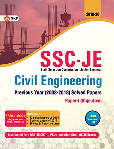 SSC JE Paper I (CPWD/MES) Civil Engineering - Previous Years Solved Papers (2008-18)
