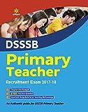 DSSSB Primary Teacher Recruitment Exam 2017-18