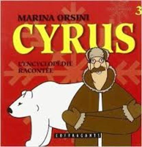 Cyrus, L'Encyclop. Racontee 3 (Children's French) por /CD