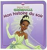 La Princesse Et La Grenouille, Mon Histoire Du Soir (French Edition) by Walt Disney (2010-02-01)