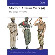 Modern African Wars (4): The Congo 1960–2002 (Men-at-Arms)