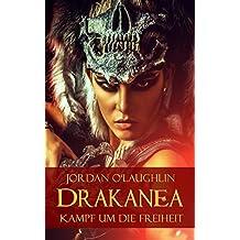 Drakanea: Kampf um die Freiheit