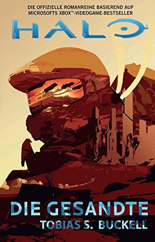 Halo: Die Gesandte: Roman zum Game
