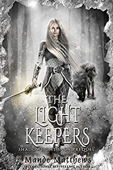 The Light Keepers (ShadowLight Saga Book 0) (English Edition)