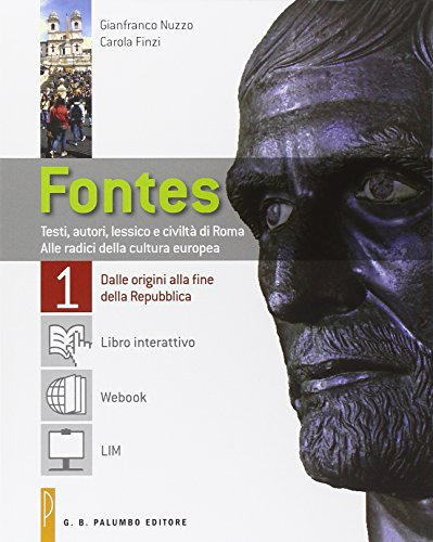 Fontes. Con Labor Vertendi. Con LibbroLIM. Per i Licei. Con e-book. Con espansione online: 1
