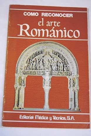 Cómo reconocer el arte Románico. [Tapa blanda] by CONTI, Flavio.-