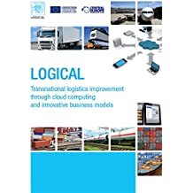 LOGICAL - Transnational logistics improvement through cloud computing and innovative business models