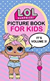 L.O.L. Surprise!: Picture Book For Kids (Volume 3) (English Edition)