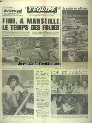 EQUIPE (L') [No 9406] du 05/08/1976 - FOOT - FINA A MARSEILLE LE TEMPS DES FOLIES - COUPE DAVIS - PANATTA JOUERA - BOXE - MONZON ASSIGNE A RESIDENCE - GYM - COMANECI FORFAIT - NATATION - ROUSSEAU par Collectif