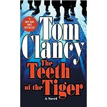 The Teeth Of The Tiger (Jack Ryan, Jr. Series Book 10) (English Edition)