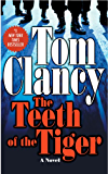 The Teeth Of The Tiger (Jack Ryan, Jr. Series Book 1) (English Edition)