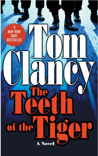 The Teeth Of The Tiger (A Jack Ryan Novel Book 10) (English Edition) par Tom Clancy