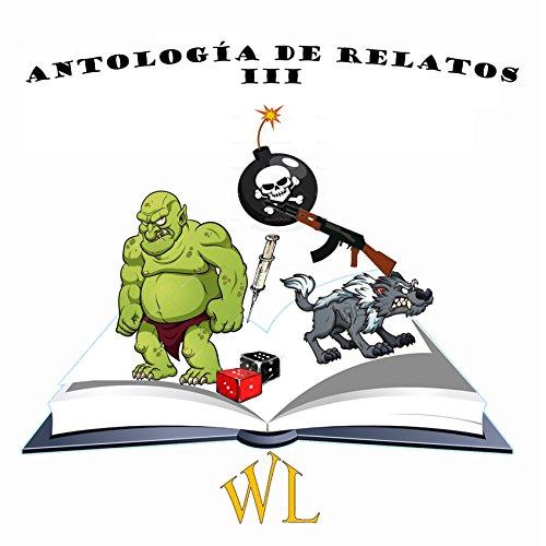 Antología de relatos III por Wolfdux Anathema Chimaera