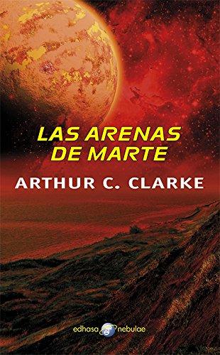 Las arenas de Marte (Nebulae) por Arthur Clarke
