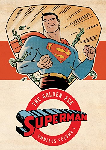 Superman: The Golden Age Omnibus Volume 1 HC