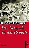 Der Mensch in der Revolte - Albert Camus