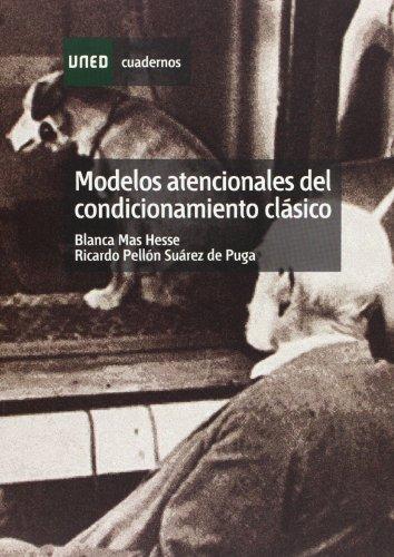 Modelos Atenciónales Del Condicionamiento Clásico (CUADERNOS UNED) por Blanca MAS HESSE