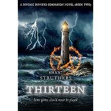 Thirteen: A Psychic Surveys Companion Novel (Book Two)