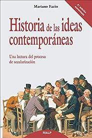 Historia de las ideas contemporáneas (Historia y Biografías)