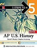 5 Steps to a 5: AP U.S. History 2018, Edition