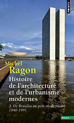 Histoire de l'architecture et de l'urbanisme moder (3) par Michel Ragon