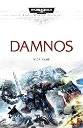 Damnos (Space Marine Battles) by Nick Kyme (2016-05-05)