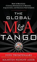 The Global M&A Tango: How to Reconcile Cultural Differences in Mergers, Acquisitions, and Strategic Partnerships by Fons Trompenaars (2010-12-29)