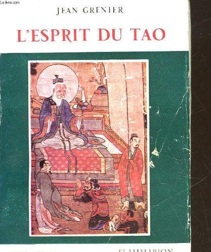 L'esprit du tao. par GRENIER JEAN