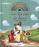 Sur les pas de Jésus. L'Evangile pour les petits + CD...