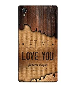Sony Xperia M4 Aqua, Sony Xperia M4 Aqua Dual Back Cover Let Me Love You For The Rest Of My Life Design From FUSON