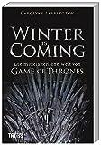 Winter is Coming: Die mittelalterliche Welt von Game of Thrones - Carolyne Larrington