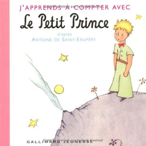 J'apprends à compter avec le Petit Prince (Petite Enfance - Les amis du Petit Prince) por Antoine de Saint-Exupéry