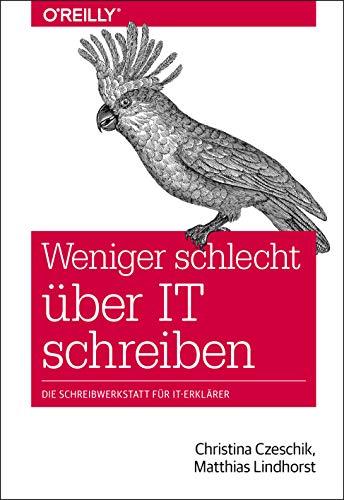Weniger schlecht über IT schreiben: Die Schreibwerkstatt für IT-Erklärer (Animals)