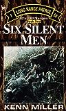 Six Silent Men, Book Two (101st Lrp/Rangers)