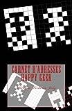 Telecharger Livres Carnet d adresses Happy Geek Adresse Telephone E mail Anniversaire Site Web Log in Mot de passe Geek 10 (PDF,EPUB,MOBI) gratuits en Francaise