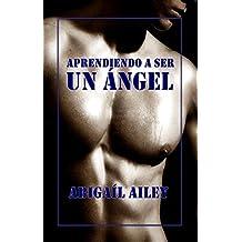 Aprendiendo a ser un ángel