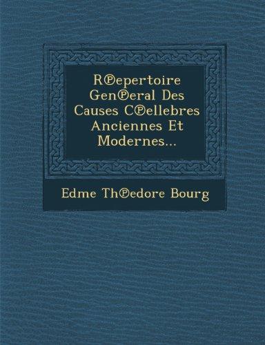 R Epertoire Gen Eral Des Causes C Ellebres Anciennes Et Modernes...
