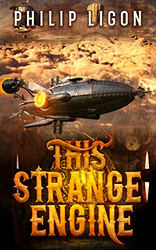 This Strange Engine (The Engine Series Book 1)