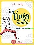 Yoga du matin : Dynamiser son corps