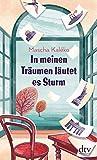 'In meinen Träumen läutet es Sturm' von Mascha Kaléko